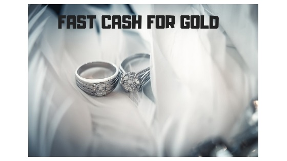 Fast Cash For Gold